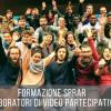 Formazione Video Partecipativo per Videomaker/Operatori collegati a progetti SPRAR II edizione