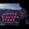 Dove Bisogna Stare di Daniele Gaglianone al Torino Film Festival
