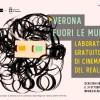 Verona fuori le mura | Laboratorio di cinema del reale
