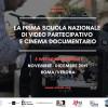 IL PROGRAMMA della Prima Scuola Nazionale di Video Partecipativo e Cinema Documentario