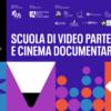 Il programma della SCUOLA DI VIDEO PARTECIPATIVO E CINEMA DOCUMENTARIO 3.edizione